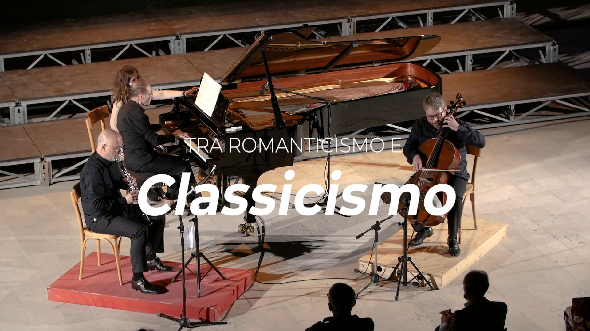 3 – 01/07 – Il Trio tra Classicismo e Romanticismo | Clarinetto, Piano, Cello